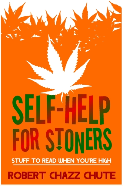SELF-HELP FOR STONERS