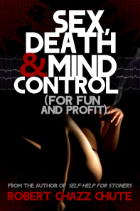 Sex, Death and Mind Control