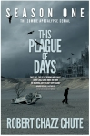 Season One of This Plague of Days is the siege.