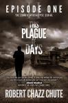 This Plague of Days 2 E1 0918 AMAZON