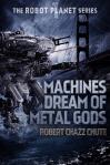 Machines Dream of Metal Gods (Medium)