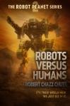 ROBOTS VERSUS HUMANS (Large) 2